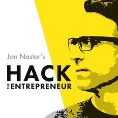 Hack the Entrepreneur | Habits | Mindset | Ideas | Productivity