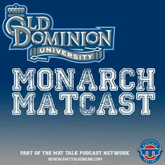 ODU Wrestling Monarch Matcast | Mat Talk Podcast Network