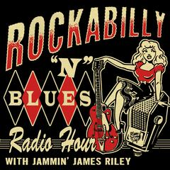 Rockabilly & Blues Radio Hour