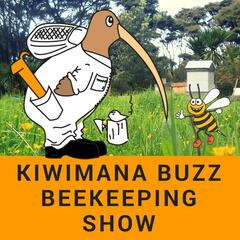 The Kiwimana Buzz Beekeeping Podcast - A Beekeeping and Gardening Podcast