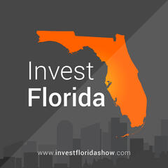 Invest Florida - A Real Estate Podcast
