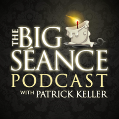 The Big Seance Podcast