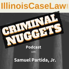 Criminal Nuggets Podcast | A Criminal Law & Legal Learning Program