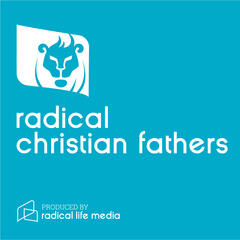 Encouraging Christian Fathers: Parenting Advice for Men With Vision | Raising Kids, Children, Teens & Teenagers