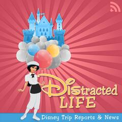 DIStracted Life : Disney Trip Reports and News including Walt Disney World, Disneyland, and Disney Cruise Line