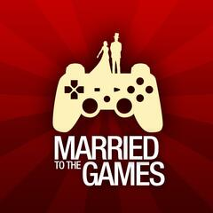 Married to the Games Podcast
