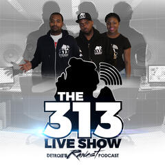 The 313 Live