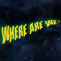 Where Are We? Podcast