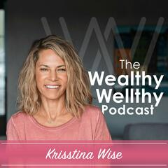 The WealthyWellthy Life