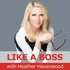 The Win with Heather Havenwood - America's Marketing Coach