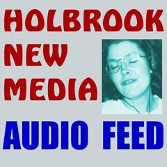 Holbrook New Media Audio Feed