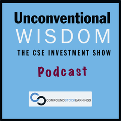 Unconventional Wisdom: The CSE Investment Show