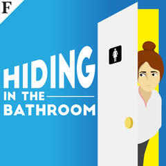 Hiding in the Bathroom and Other Unlikely Secrets of Success