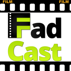 FadCast   Podcast About Film Fads Movies and Pop Culture