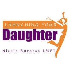 Launching Your Daughter|Psychotherapy|Anxiety|Trauma|Mindfulness|Parenting|Depression|Relationships