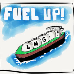 Fuel Up! LNG