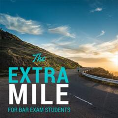 The Extra Mile Podcast for Bar Exam Takers