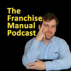 The Franchise Manual Podcast
