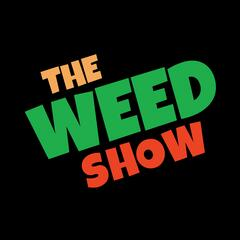 The Weed Show: Cannabis Comedy for Marijuana Connoisseurs