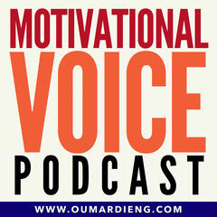 Motivational Voice Podcast