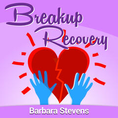Breakup Recovery Podcast