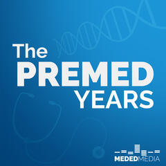 The Premed Years | Medical School Headquarters | MCAT | AMCAS | Interviews