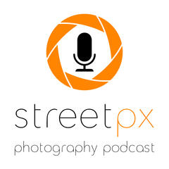 StreetPX - A Photography Podcast