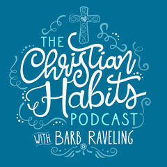 The Christian Habits Podcast