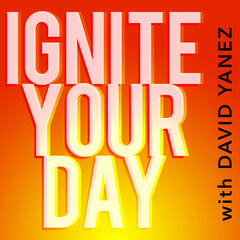 Ignite Your Day