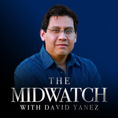 Midwatch with David Yanez