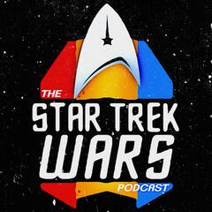Star Trek Wars Podcast