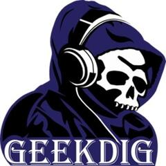 GeekDig Podcast