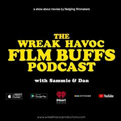 Wreak Havoc Film Buffs podcast