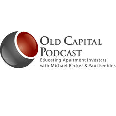 Old Capital Real Estate Investing Podcast