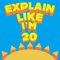 Explain Like I'm 20 | #1 Podcast for Entrepreneurial and High Performing  20-Somethings