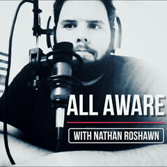 All Aware (Audio Podcast)