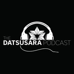 The Datsusara Podcast