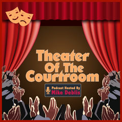 Theater of The Courtroom