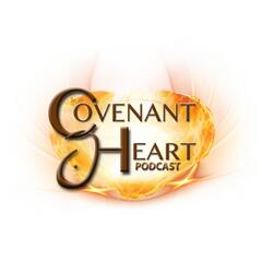Covenant Heart Podcast