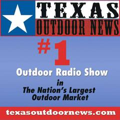 texasoutdoornews's podcast