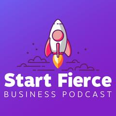 The Fierce Entrepreneur Podcast