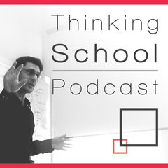 The Thinking.School Podcast
