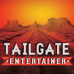 The Tailgate Entertainer | Performers | Performance Business | Creatives |  Artists | Talent Buyers