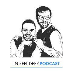 In Reel Deep Podcast