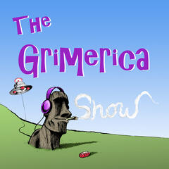 The Grimerica Show - Not Your Granparents Paranormal Conspiracy Podast