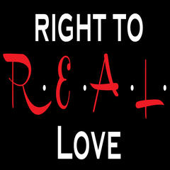 Right to R.E.A.L. Love: Advice for Christians on Relationships, Faith,  Singleness, Dating and Sex