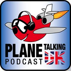 Plane Talking UK's Podcast