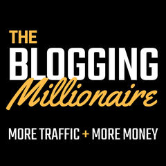The Blog Millionaire: Blogging, SEO, Social Media Marketing, Email  Marketing & WordPress