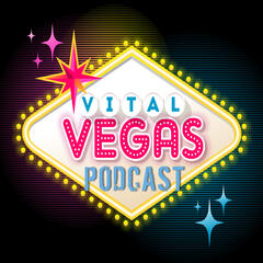 Vital Vegas Podcast