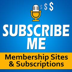 SubscribeMe.fm: Making, Marketing & Monetizing Digital Content with  Membership Sites, Online Courses & Recurring Subscriptions